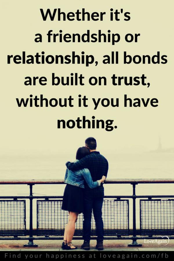 friendship-relationship-bond-built-on-trust-quote-picture-quotes-sayings-pics-600x420.jpg (600×420)