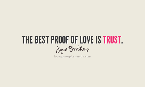 Quotes On Love And Trust Classy 35 Inspirational Trust Quotes  Art And Design