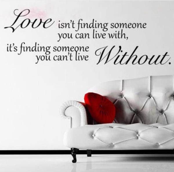 Cute Love isn ut finding someone you can live with it us finding someone you can