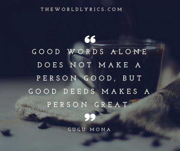 good-words-alone-does-not-make-a-person-good-but-good-deeds-makes-a-person-great-600_502