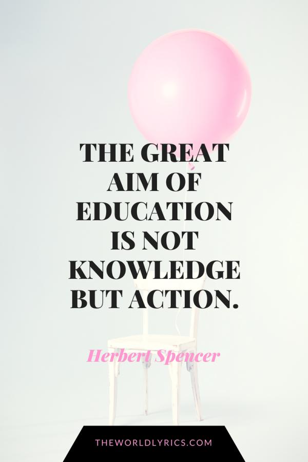 the-great-aim-of-education-is-not-knowledge-but-action-600_900