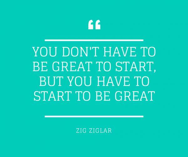 you-dont-have-to-be-great-to-start-but-you-have-to-start-to-be-great600_502